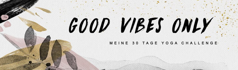 Good-Vibes-Only-Header
